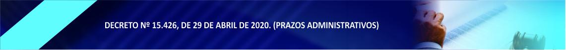 Decreto numero 15,426 de 29 de abril de 2020 (prazos administrativos).